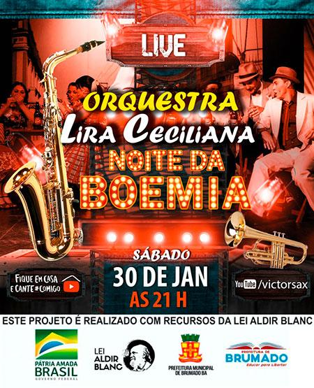 Brumado: Lira Ceciliana transmitirá  a live 'Noite da Boemia'