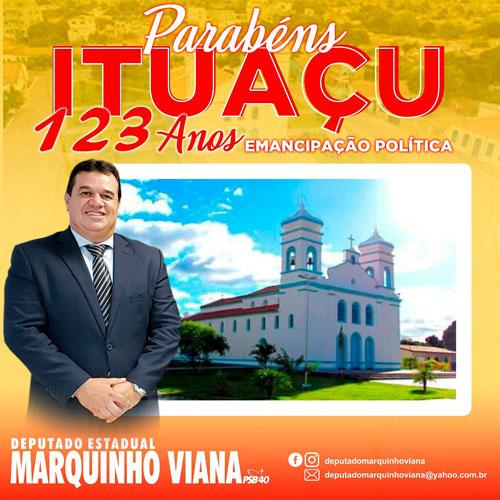 Deputado Marquinho Viana parabeniza Ituaçu pelos 123 anos de emancipação política