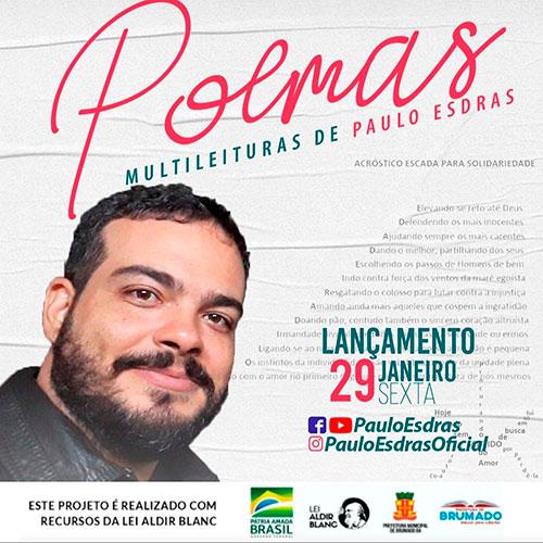 Brumado: Paulo Esdras lança o vídeo 'Poemas Multileituras'