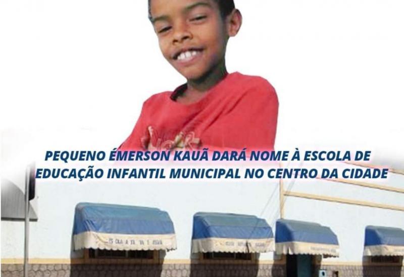 Brumado: Pequeno Émerson Kauã dará nome à Escola de Educação Infantil Municipal