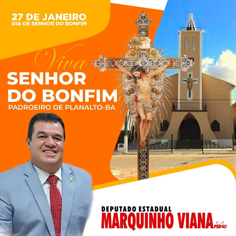 Deputado Marquinho Viana reverencia o Senhor do Bonfim, padroeiro de Planalto