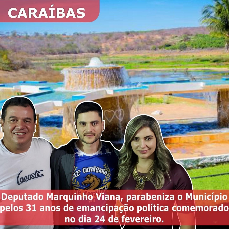 Deputado Marquinho Viana parabeniza o município de Caraíbas pelos 31 anos de emancipação política