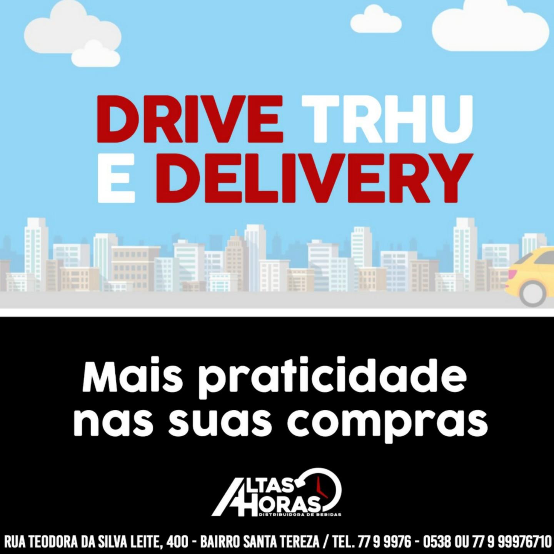 Altas Horas Distribuidora de Bebidas: atendendo com Delivery e Drive thru