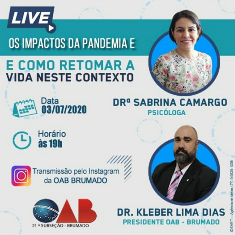 OAB Brumado transmitirá live sobre os impactos da Pandemia
