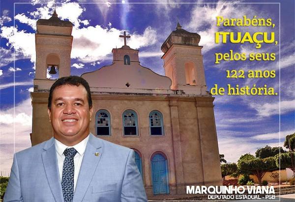 Deputado Marquinho Viana parabeniza Ituaçu pelos 122 anos de emancipação política