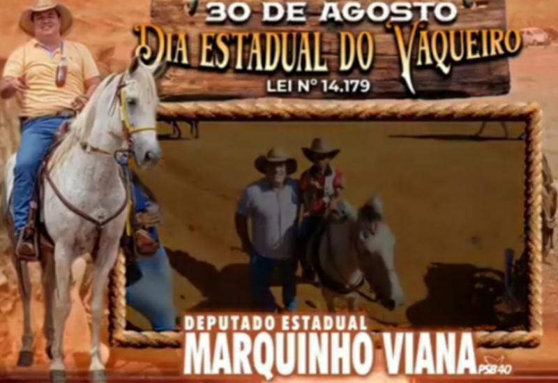 Deputado Marquinho Viana comemora o Dia Estadual do Vaqueiro