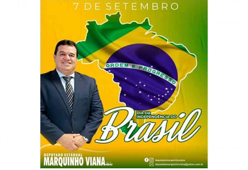 Deputado Marquinho Viana destaca o 7 de Setembro