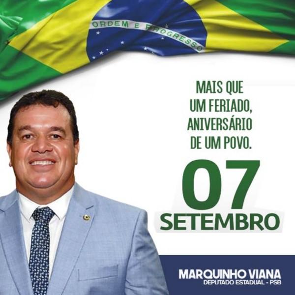Deputado Marquinho Viana lembra a importância do 7 de setembro