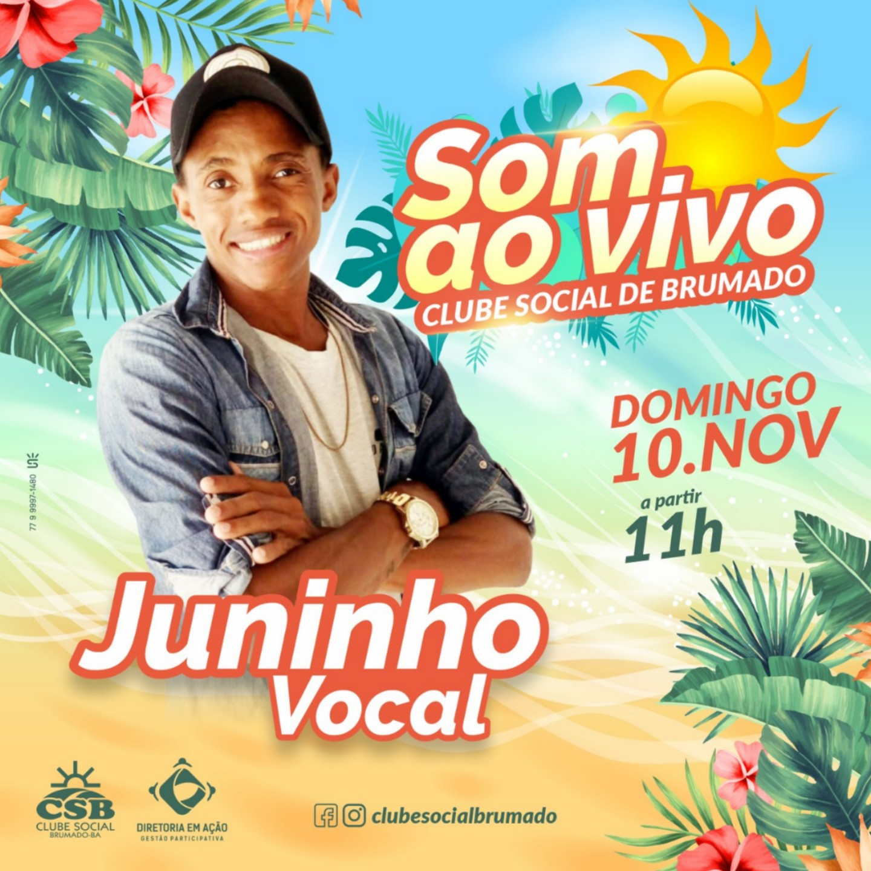 Clube Social de Brumado: neste domingo (10) tem som ao vivo com Juninho Vocal