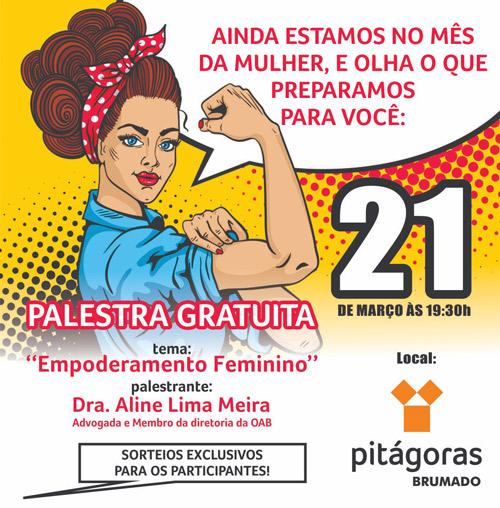 Brumado: Faculdade Pitágoras promoverá palestra sobre empoderamento feminino; inscreva-se