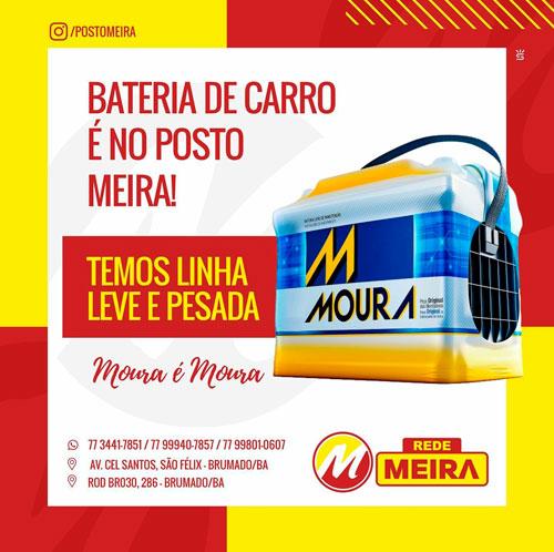 Brumado: Compre a bateria do seu carro no Posto Meira
