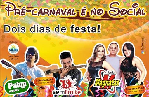 Neste sábado (22) e domingo (23) tem o Pré-Carnaval do Clube Social