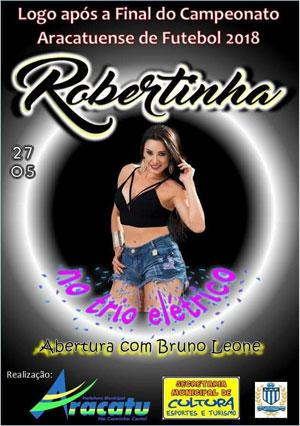 Aracatu: domingo (27) acontece a final do Campeonato Aracatuense de Futebol; logo após show com Robertinha