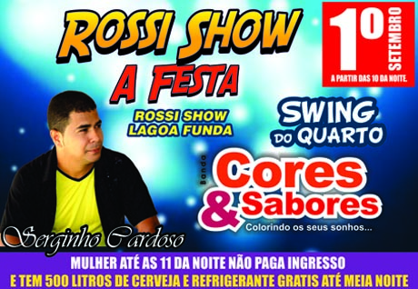 ROSSI SHOW A FESTA É NESSE SÁBADO (01)