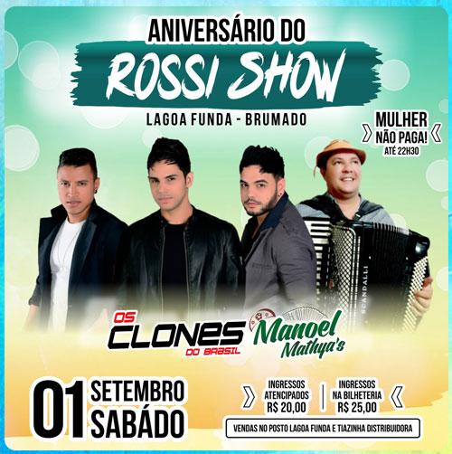 Brumado: Aniversário do espaço Rossi Show terá shows de Os Clones do Brasil e Manoel Mathya's