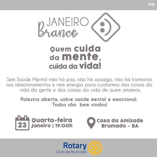 Rotary Club de Brumado adere ao 'Janeiro Branco' e promoverá palestra sobre Prevenção das Doenças Mentais e Emocionais