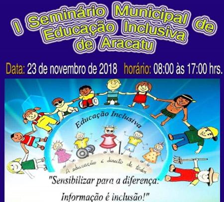 Será realizado em Aracatu o I Seminário Municipal de Educação Inclusiva