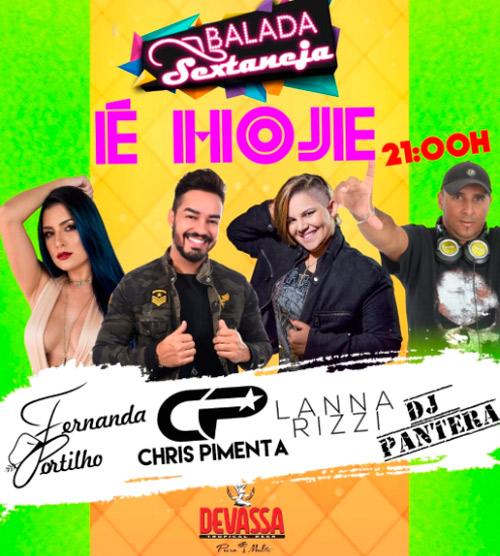 Brumado: nesta sexta (15) tem 'Sextaneja' com Chris Pimenta, Fernanda Portilho, Lana Rizzi e DJ Pantera