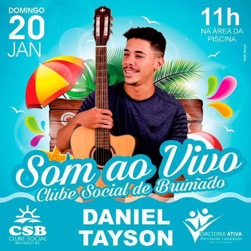 Clube Social de Brumado: som ao vivo neste domingo com Daniel Tayson