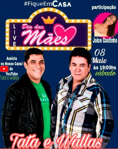 Neste sábado (08) tem live show do Dia das Mães com Tata e Wallas