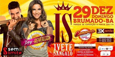 Brumado: Ingressos pista e camarote para o show de Ivete Sangalo já estão à venda