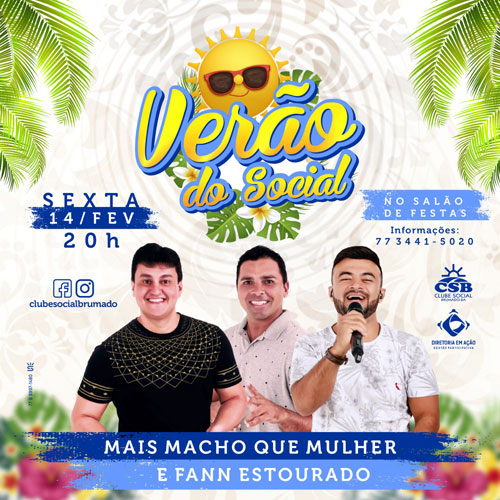 Clube Social: nesta sexta (14) tem 'Verão do Social' com shows de Mais Macho que Mulher e Fann Estourado
