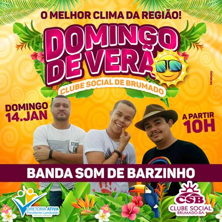 Clube Social de Brumado realiza o 'Domingo de Verão' com a Banda Som de Barzinho