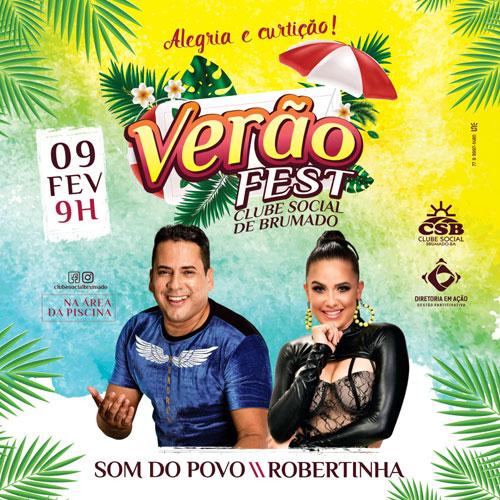 Clube Social de Brumado realiza dia 09 de fevereiro o Verão Fest 2020 com Som do Povo e Robertinha