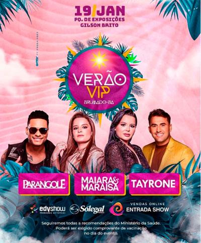 Brumado: Dia 19 de janeiro acontece o Verão Vip com Maiara & Maraisa, Parangolé e Tayrone